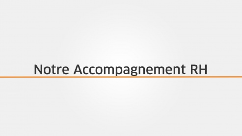 Notre Accompagnement RH