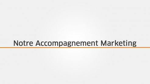 Notre Accompagnement Marketing